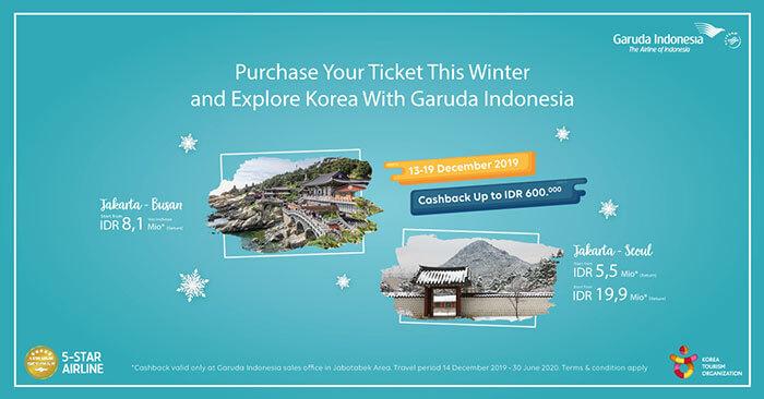 Harga Promo ditambah Cashback~ Yuk, #KeKoreaAja bersama Garuda Indonesia!