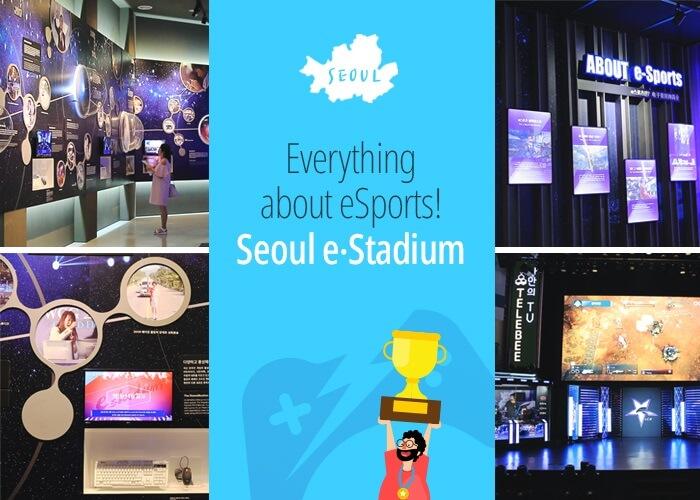 Segalanya tentang eSports! 'Seoul e-Stadium'