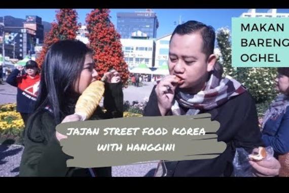 MAKAN BARENG OGHE L-EPS2- JAJAN STREET FOOD KOREA