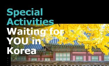 Aktivitas Spesial Menanti Kamu di Korea!
